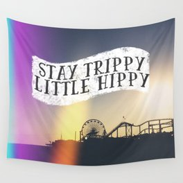 Stay Trippy Little Hippy Wall Tapestry