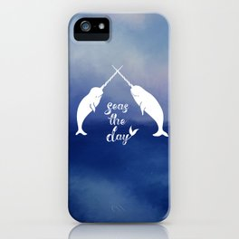 Narwhal Seas the Day iPhone Case