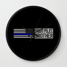 Police: Proud Brother (Thin Blue Line) Wall Clock