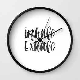 INHALE EXHALE,Inspirational Quote,Zen,Yoga,Meditation,Buda,Motivational Poster,Typography Print Wall Clock