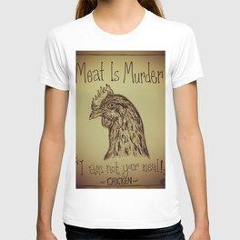 Go Vegan Now - Meat is Murder Chicken T-shirt