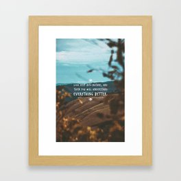 Look deep into nature, and then you will understand everything better. Framed Art Print