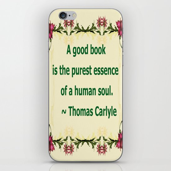 A Good Book - Thomas Carlyle iPhone & iPod Skin
