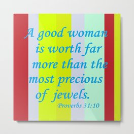 A Good Woman Metal Print