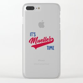 It's Mueller Time Clear iPhone Case
