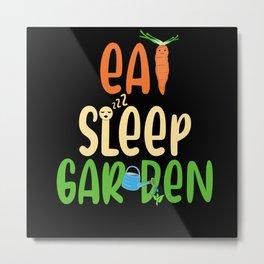 Eat sleep garden Metal Print