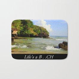 Life is a B...ch Bath Mat