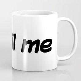 Email me Coffee Mug