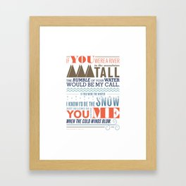 All I Want Is You Framed Art Print