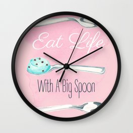 Eat Life With A Big Spoon Motivational Poster Wall Clock