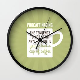 Coffee Procaffinating Wall Clock