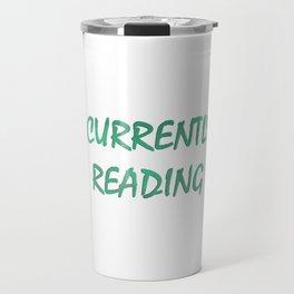 #CURRENTLY READING in aqua Travel Mug