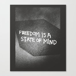Freedom is a State of Mind Canvas Print