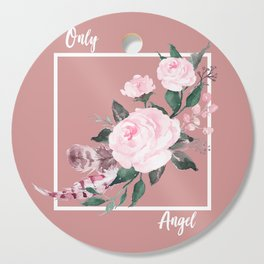 Only Angel Cutting Board