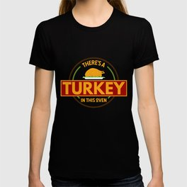 Womens There`s A Turkey In The Oven I Funny Pregnancy Pregnant print T-shirt