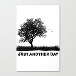 Just another day... Canvas Print