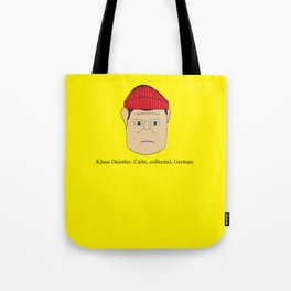 Klaus Daimler. Calm, collected, German. Tote Bag