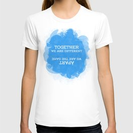 together and apart T-shirt