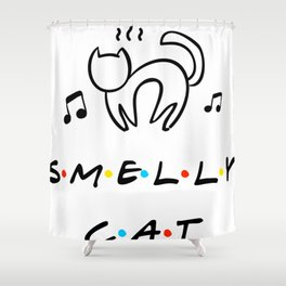 Smelly Cat Funny Quote Shower Curtain