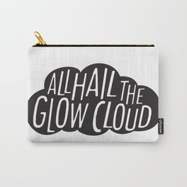 All Hail the Glow Cloud Carry-All Pouch