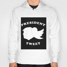 President Tweet Hoody