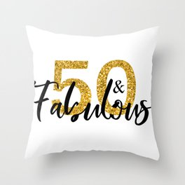 50 Fifty and Fabulous Gold Throw Pillow