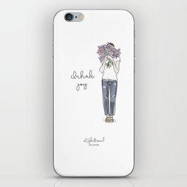 Inhale joy iPhone Skin