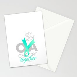 Let's Get Ova Cancer Together! Stationery Cards