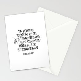 To play a wrong note is insignificant; to play without passion is inexcusable! - Beethoven Quote Stationery Cards