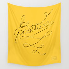 Be Positive! Wall Tapestry