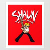 shaun of the dead Art Prints featuring Shaun vs. the Dead by HuckBlade