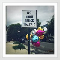 No Thru Truck Traffic! Art Print