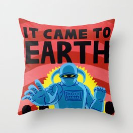 IT CAME TO EARTH Throw Pillow