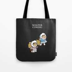 Winter is Coming! Tote Bag
