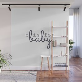 b is for baby Wall Mural