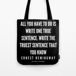 10 |Ernest Hemingway Quote Series  | 190613 Tote Bag