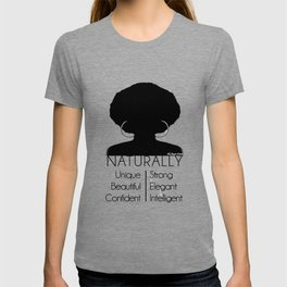Naturally... T-shirt