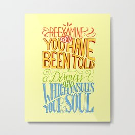 Reexamine All You've Been Told Metal Print