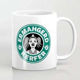 Ermahgerd, Kerfer! Coffee Mug