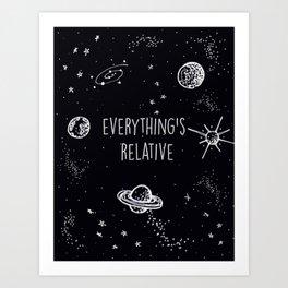 Everything's  Relative Art Print