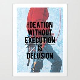 Motivational - Execute is key! Art Print