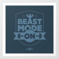Beast Mode ON Art Print