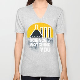 Science is Watching You Unisex V-Neck