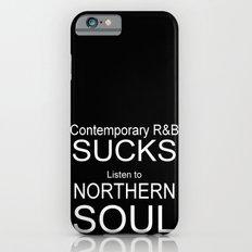 Contemporary R&B Sucks Slim Case iPhone 6s