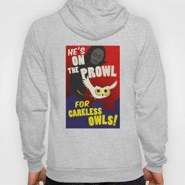 Careless Owls Hoody