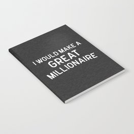 A Great Millionaire Funny Quote Notebook