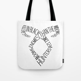 Shadowhunters' Angelical Rune w/ quote Tote Bag