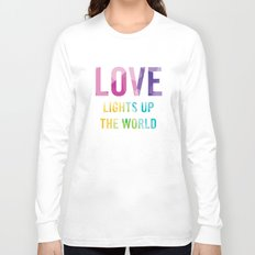Love Lights Up The World Quote Long Sleeve T-shirt