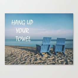 Beach Art - Hang up your towelBeach Art - Hang up your towel Canvas Print