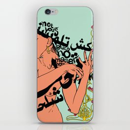 Not Yours to Touch iPhone Skin